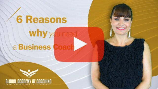 6 Reasons Why you Need a Business Coach